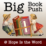 The Big Book Push at Hope Is the Word